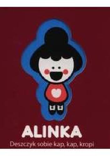 Okładka książki Alinka, Deszczyk sobie kap, kap, kropi