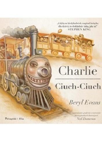 Okładka książki Charlie Ciuch-Ciuch