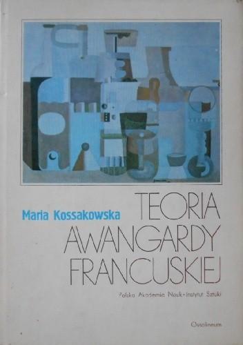 Okładka książki Teoria awangardy francuskiej. Puryzm i jego twórcy