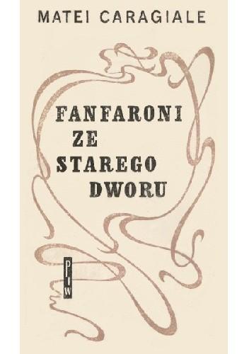 Okładka książki Fanfaroni ze starego dworu