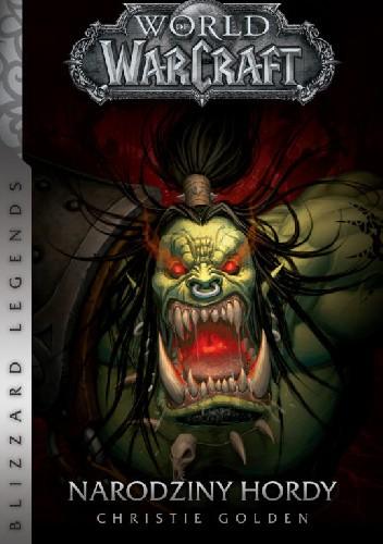 Okładka książki World of Warcraft: Narodziny hordy