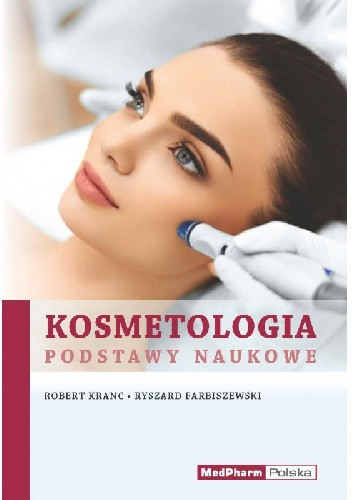 Okładka książki Kosmetologia. Podstawy naukowe