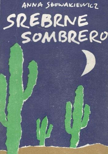 Okładka książki Srebrne sombrero