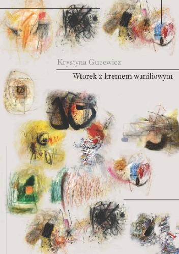 Okładka książki Wtorek z kremem waniliowym