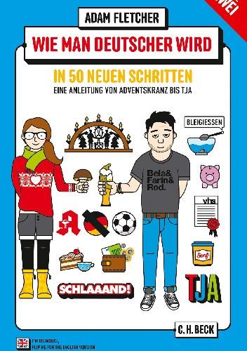 Okładka książki Wie man Deutscher wird - Folge 2: in 50 neuen Schritten / How to be German - Part 2: in 50 new steps