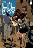 The Li'l Depressed Boy #3 - You`re No Rock `n Roll Fun