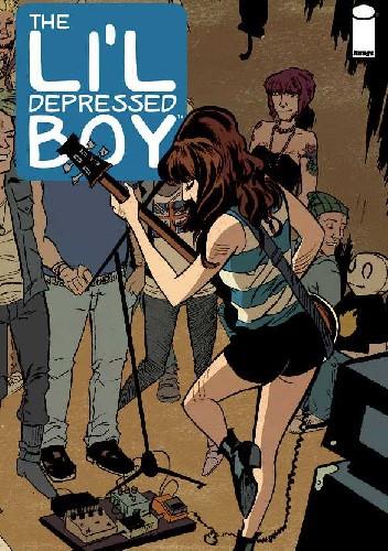 Okładka książki The Li'l Depressed Boy #3 - You`re No Rock `n Roll Fun
