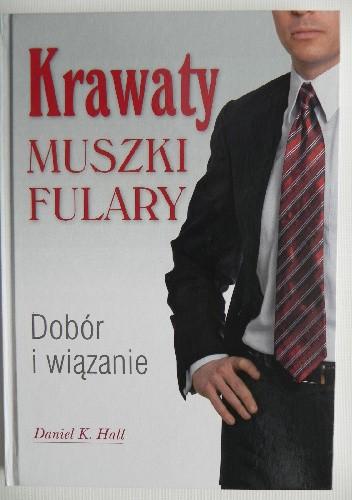 Okładka książki Krawaty muszki fulary. Dobór i wiązanie