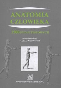 Okładka książki Anatomia człowieka. 1500 pytań testowych