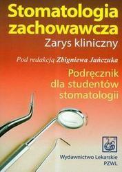 Okładka książki Stomatologia zachowawcza /Podręcznik dla studentów stomatologii