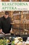 Okładka książki Klasztorna apteka zioła o. Kiliana