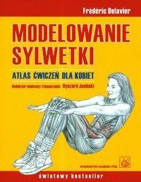 Okładka książki Modelowanie sylwetki Atlas ćwiczeń dla kobiet