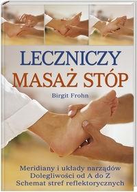 Okładka książki Leczniczy masaż stóp