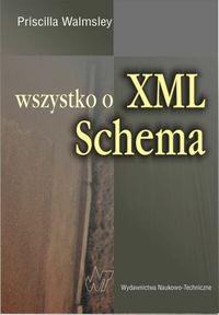 Okładka książki Wszystko o XML Schema