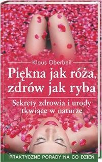 Okładka książki Piekna jak róża, zdrów jak ryba