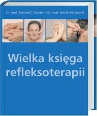Okładka książki Wielka księga refleksoterapii
