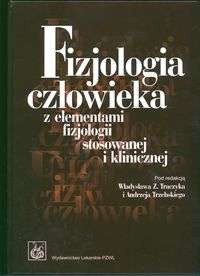 Okładka książki Fizjologia człowieka z elementami fizjologii stosowanej i klinicznej
