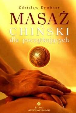 Okładka książki Masaż chiński dla początkujących