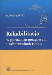 Okładka książki Rehabilitacja w porażeniu mózgowym i zaburzeniach ruchu
