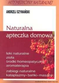 Okładka książki Naturalna apteczka domowa