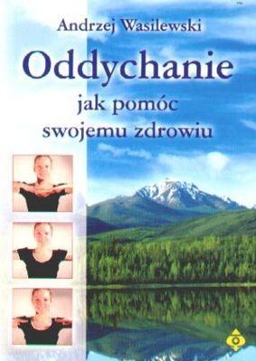 Okładka książki Oddychanie. Jak pomóc swojemu zdrowiu