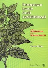 Okładka książki Homeopatyczne leczenie chorób przeziębienio