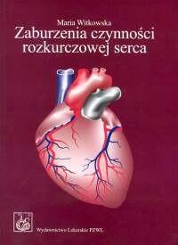 Okładka książki Zaburzenia czynności rozkurczowej serca Patofizjologia, diagnostyka, leczenie