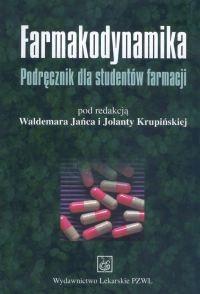 Okładka książki Farmakodynamika Podręcznik dla studentów farmacji