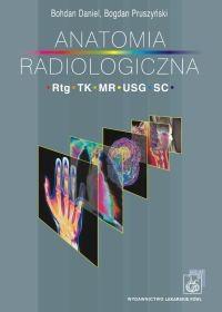 Okładka książki Anatomia radiologiczna