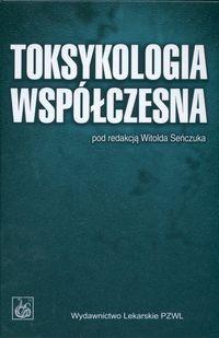 Okładka książki Toksykologia Współczesna