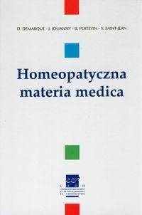 Okładka książki Homeopatyczna materia medica - Demarque D., Jouanny J., Poitevin B., Saint-Jean Y.