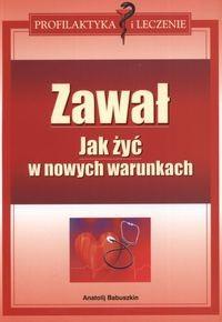 Okładka książki Zawał. Jak żyć w nowych warunkach - Babuszkin Anatolij