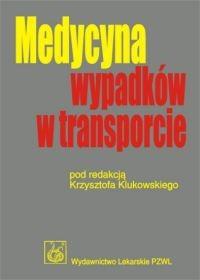 Okładka książki Medycyna wypadków w transporcie