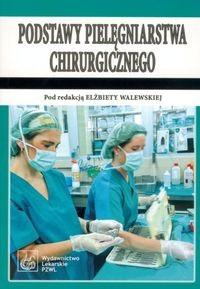 Okładka książki Podstawy pielęgniarstwa chirurgicznego
