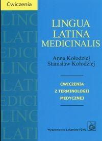 Okładka książki Lingua Latina Medicinalis ćwiczenia z terminologii medycznej - Kołodziej A. Kołodziej S.