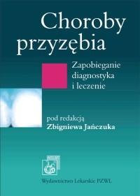 Okładka książki Choroby przyzębia: zapobieganie, diagnostyka i leczenie
