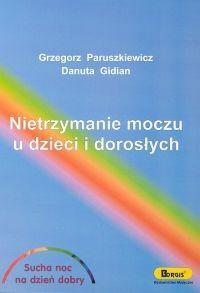Okładka książki Nietrzymanie moczu u dzieci i dorosłych
