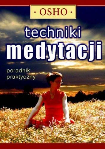 Okładka książki Techniki medytacji. Poradnik praktyczny