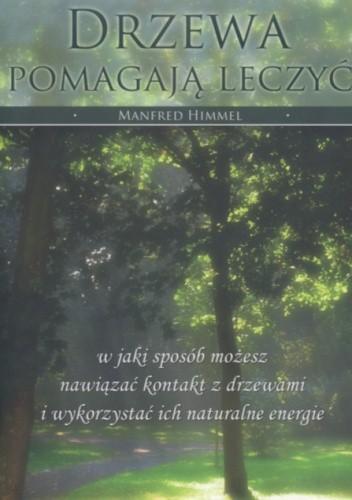 Okładka książki Drzewa pomagają leczyć