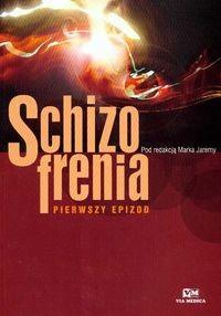 Okładka książki Schizofrenia Pierwszy epizod