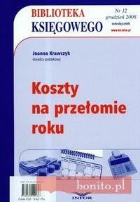 Okładka książki Biblioteka Księgowego 2008/12 Koszty na przełomie roku