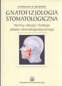 Okładka książki Gnatofizjologia stomatologiczna