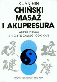 Okładka książki Chiński masaż i akupresura