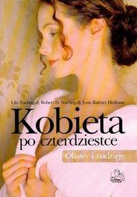 Okładka książki Kobieta po czterdziestce. Obawy i nadzieje (dodruk 2008)