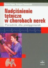 Okładka książki Nadciśnienie tętnicze w chorobach nerek - Koper Dorota, Senatorski Grzegorz