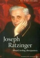 Joseph Ratzinger. Filozof, teolog, duszpasterz