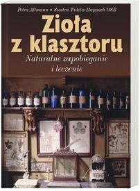 Okładka książki Zioła z klasztoru