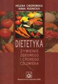 Okładka książki Dietetyka. Żywienie zdrowego i chorego człowieka
