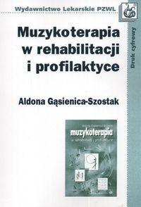Okładka książki Muzykoterapia w rehabilitacji i profilaktyce