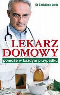 Okładka książki Lekarz domowy pomoże w każdym przypadku